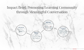 Impact Brief: Promoting Learning Community through Meaningfu