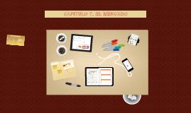 Copy of Copy of CAPITULO 7. EL MERCADO