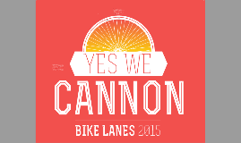 Yes We Cannon Advocacy