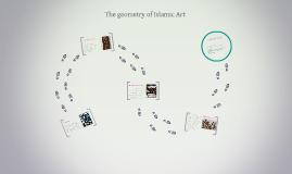 The geometry of Islamic Art