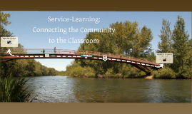 Service-Learning: Connecting the Community to the Classroom