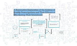 A Rumination of the Animus/Intendment of Erudite Promulgatio