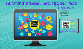 Technology Tools, Tips, and Tricks