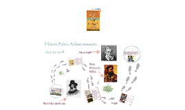 Marco Polo's achievements