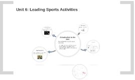 Copy of BTEC Sport Level 2 Unit 6: Leading Sports Activities