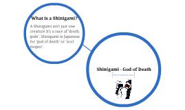 Shinigami - God of Death