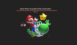 Super Mario: Un projet du film d'animation.