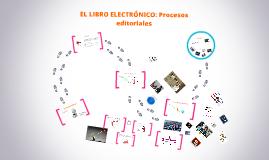 El Libro electrónico : procesos editoriales