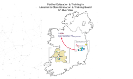 Overview of Further Education & Training in  Limerick & Clare Education & Training Board