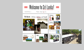 Sri Lanka is known for Textiles, Jewels, worlds largest expo