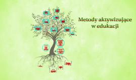 Metody aktywizujące w edukacji