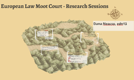 European Law Moot Court Research Session