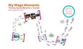 COE Mega Moments 2013