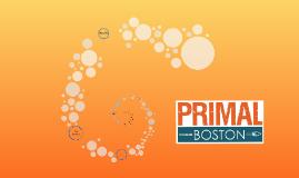 Primal Boston