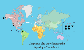 Ch. 1:  The World Before the Opening of the Atlantic