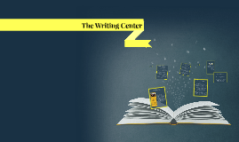 Copy of The Writing Center
