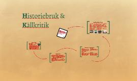 Historiebruk & Källkritik