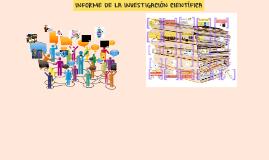 Copy of INFORME DE LA INVESTIGACIÓN CIENTÍFICA