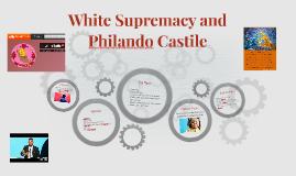 White Supremacy and Philando Castile