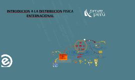 Copy of INTRODUCION A LA DISTRIBUCION FISICA ENTERNACIONAL