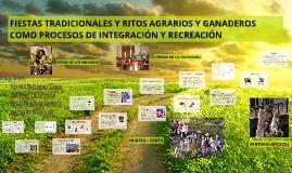 FIESTAS TRADICIONALES Y RITOS AGRARIOS Y GANADEROS COMO PROC