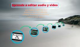 Edición de audio y video
