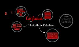 Confucianism vs Catholic Catechism