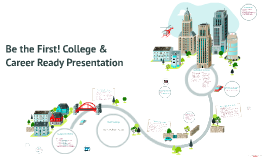 First Generation College & Career Ready Presentation