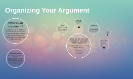 Organizing Your Argument