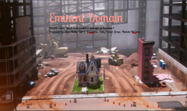 Copy of Eminent Domain