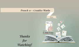 French 10 - Creative Works