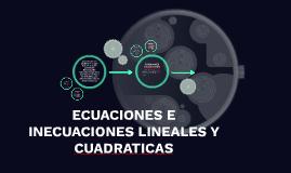 Copy of ECUACIONES E INECUACIONES LINEALES Y CUADRATICAS