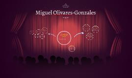 Miguel Olivares-Gonzales