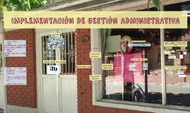 IMPLEMENTACIÓN DE GESTIÓN ADMINISTRATIVA