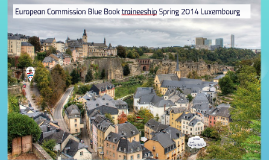Copy of Copy of EC Blue Book trainees - Spring 2014 - Lux for Bxl