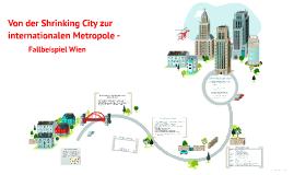 Von der Shrinking City zur internationalen Metropole