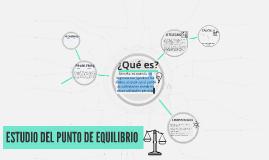 ESTUDIO DEL PUNTO DE EQUILIBRIO