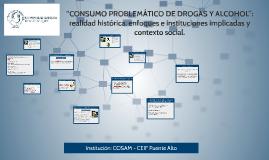 """""""Consumo problemático de drogas y alcohol"""": realidad históri"""