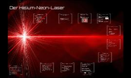 Der Helium-Neon-Laser