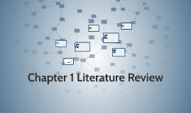 Chapter 1  Literature Review