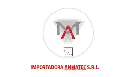 IMPORTADORA ANMATEC S.R.L.