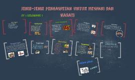 Copy of Jenis-Jenis Pengawetan Untuk Hewani dan Nabati