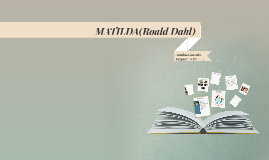 MATILDA(Roald Dahl)