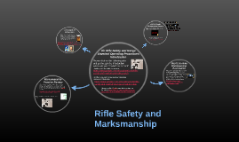 Rifle Safety and Marksmanship