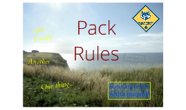 Pack 258: Pack Rules