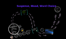 7th Grade: Suspense, Mood, and Word Choice