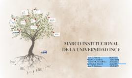 MARCO INSTITUCIONAL DE LA UNIVERSIDAD INCE