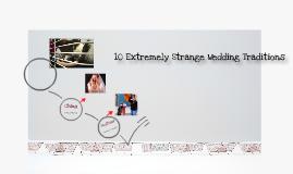 10 Extremely Strange Wedding Traditions