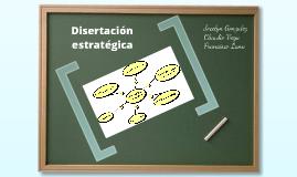 Disertación estratégica