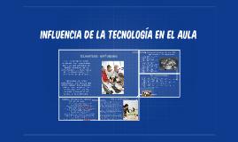 influencia de la tecnología en el aula
